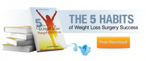 The 5 Habits of Weight Loss Surgery Success